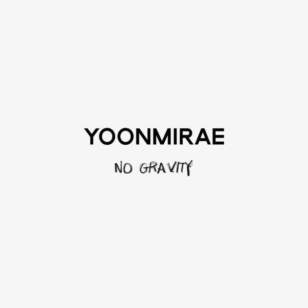 Download Yoonmirae - No Gravity Mp3
