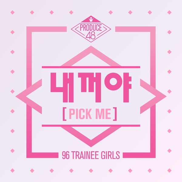 Download [Single] PRODUCE 48 – PICK ME (MP3 + iTunes Plus