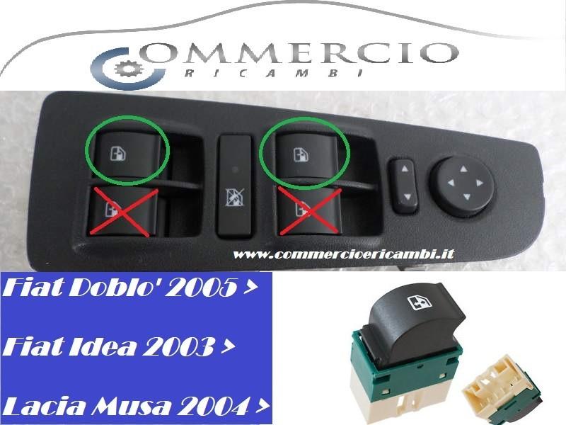 Interruttore Alzacristalli Fiat IDEA Doblò Lancia MUSA LATO GUIDA tasto DX Nuovo