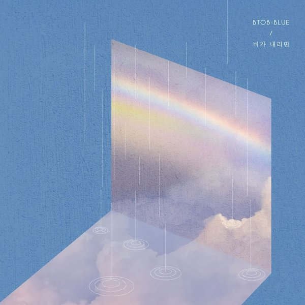 Download BTOB-BLUE - 비가 내리면 (When Is Rains) Mp3