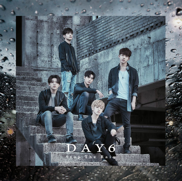 Download [EP] DAY6 – Stop The Rain [Japanese]