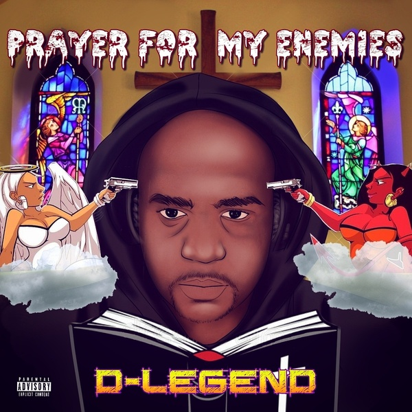 D-Legend – Prayer For My Enemies