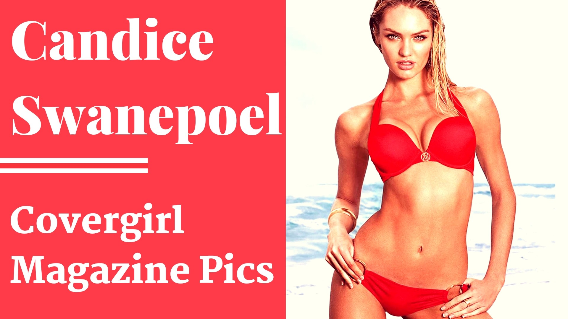 Some of the most sexiest Candice Swanepoel Lingerie Photos ever from CoverGirl Magazine