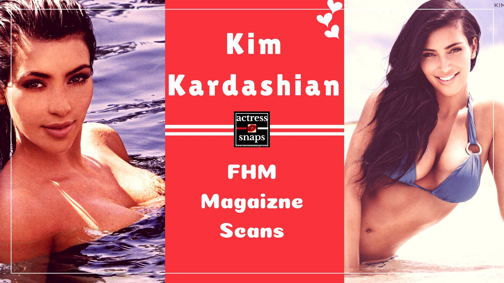 Kim Kardashian - FHM Magazine Scans - Sexy Actress Pictures | Hot Actress Pictures - ActressSnaps.com