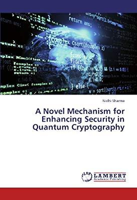 Anovel Mechanism for Enhancing Security in Quantum Cryptography